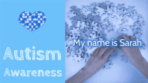 my name is sarah asd autistic child mum